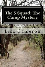 NEW The S Squad: The Camp Mystery by Lisa Cameron