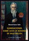 Iluminaciones sobre Luces de bohemia de Valle-Inclán. ENVÍO URGENTE (ESPAÑA)