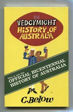 NEW VEDGYMIGHT HISTORY OF AUSTRALIA C BELOW POSTS DAILY humour INSTOCK PB