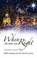 Very Good, When the Time Was Right: Bible Readings for the Advent Season, Rand,