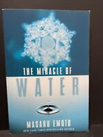 The Miracle of Water by Masaru Emoto (2011, Trade Paperback)