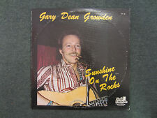 Sunshine On The Rocks Gary Dean Growden~RARE Private Label Country Western/Folk