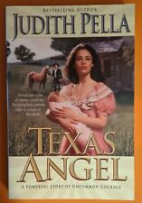 Texas Angel by Judith Pella