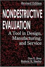 Nondestructive Evaluation: A Tool in Design, Manufacturing and Service by Bra…