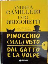 Libro PINOCCHIO MAL VISTO DAL GATTO E LA VOLPE Camilleri Gregoretti Giunti