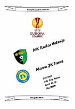 2009 Europa League NARVA TRANS - RUDAR VELENJE Slovenia Unofficial programme