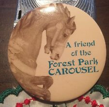A Friend Of The Forest Park Carousel Vintage Button Pinback