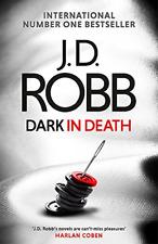 Dark in Death, Robb, J. D., Good Condition Book, ISBN 9780349417851