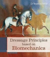 DRESSAGE PRINCIPLES BASED ON BIOMECHANICS - RITTER, THOMAS - NEW HARDCOVER BOOK