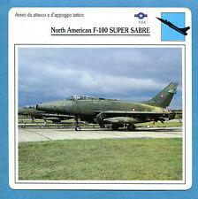 SCHEDA TECNICA AEREI - NORTH AMERICAN F-100 SUPER SABRE - (USA)
