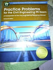 Practice Problems Civil Engineering PE Exam: Companion to Civil THIRTEENTH EDITI