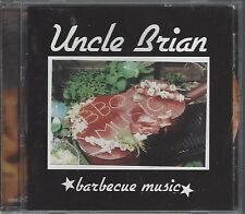 UNCLE BRIAN - BARBECUE MUSIC - (brand new cd) - MOON CD 054