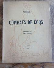 ARNAULD DE CORBIE COMBATS DE COQS Dessins de DEL MARLE  Lille EMILE RAOUST 1939