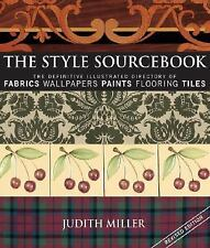 The Style Sourcebook: The Definitive Illustrated Directory of Fabrics, Wallpaper