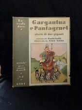 Gargantua e Pantagruel  Storia di due giganti - Illustratoda Gino Baldo - Utet