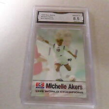 MICHELLE AKERS US SOCCER 1999 ROOX SPORTS WORLD CHAMPIONS # 10 GRADED 8.5 L@@@K