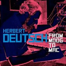 Herbert Deutsch: From Moog to Mac, New Music