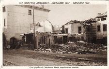 #CASTELFRANCO VENETO: OBIETTIVI AUSTRIACI- 1917-1918-CASE POPOLARI ABBATTUTE