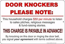 "Door Knockers Please Note: Charges $50 A Minute 8"" x 12"" Aluminum Metal Sign"