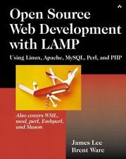 Open Source Development with Lamp: Using Linux, Apache, MySql, Perl, and Php [ L