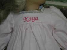 "Kaya Embroidered Name Pink Flannel Nightgown 18"" Doll clothes fits American Girl"