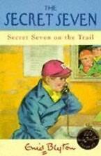 The Secret Seven: Book 4 Secret Seven on the Trail by Enid Blyton (P/B 2009)
