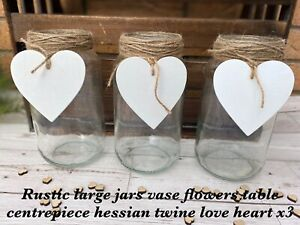Rustic Hessian Wedding Jars Large Glass Flowers Love Heart Table Centrepiece X3