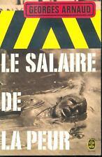 Le salaire de la peur - Georges Arnaud / Poche BEtat
