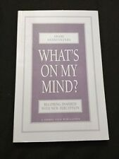 Whats On My Mind Swami Anantananda Paperback Book