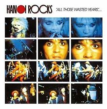 HANOI ROCKS - ALL THOSE WASTED YEARS - CD 2017 DIGIPACK NEW SEALED