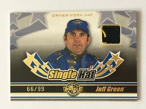 Jeff Green 2006 Wheels Single Hat NASCAR Race Used Hat Relic Patch Card /99