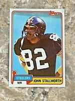 1981 Topps John Stallworth #476 Pittsburgh Steelers HOF NFL Football Card
