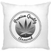 Stoner Cushion Cover Premium Quality Assured Cannabis Leaf Novelty Logo Slogan