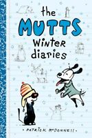 Mutts Winter diaries, Paperback by McDonnell, Patrick, Brand New, Free P&P in...