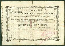 NECESSITE BON MUNICIPAL 1 FRANC COMMUNE DE DIZY LE GROS  ETAT : TB Lot 406