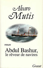 Livre  Abdul Bashur le rêveur de navires Grasset 1994 book
