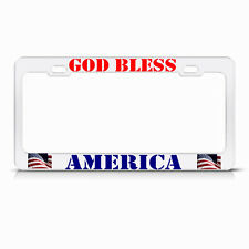 GOD BLESS AMERICA WHITE License Plate Frame PATRIOTIC USA Metal Tag Border
