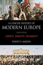 NEW - A Concise History of Modern Europe: Liberty, Equality, Solidarity