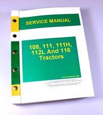 Service Manual For John Deere 108 111 111H 112L 116 Lawn Garden Tractor Mower