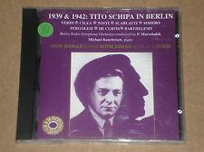 TITO SCHIPA - 1939 & 1942: TITO SCHIPA IN BERLIN - CD COME NUOVO (MINT)