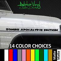 Zombie Apocalypse Edition Custom Hood Decals Fit: Jeep Wrangler TJ JK XJ CJ YJ