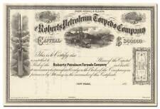Roberts Petroleum Torpedo Company Stock Certificate - Fantastic Vignettes!