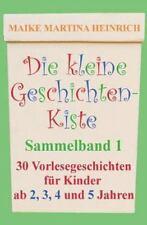 Die kleine Geschichtenkiste - Sammelband 1: Vorlesegeschichten für Kinder ab 2,