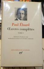 La Pléiade - Paul Eluard - Oeuvres complètes Tome I - 1968