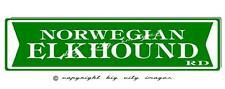 Norwegian Elkhound Dog Aluminum St Sign 6X24 Free shipping