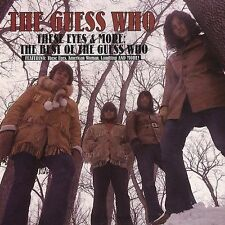 These Eyes and More: The Best of the Guess Who by The Guess Who (CD, Mar-2005, B