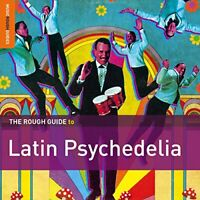 The Rough Guide to Latin Psychedelia [CD]