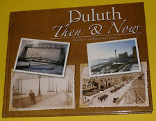 Duluth – Then & Now 2005 Duluth Minnesota History Great Photos! See!