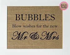 5x7 Bubbles Blow Wishes for the new Mr & Mrs / Burlap Sign Print UNFRAMED