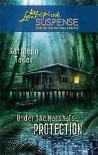 Love Inspired Suspense: Under the Marshal's Protection by Kathleen Tailer, 2010